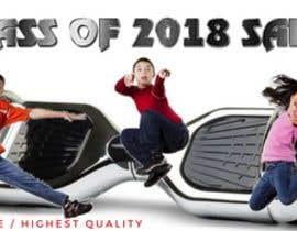 jonna88 tarafından Class of 2018 Sale Banner için no 163