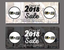 owlionz786 tarafından Class of 2018 Sale Banner için no 172