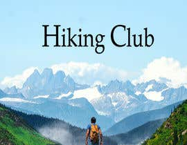 #17 for Flyer for Hiking Club af ShaneMForeman