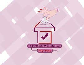 #96 untuk I need a logo with the following slogan  My Body My Choice My Vote  It needs to be in shades of red and purple and feature a woman's hand/woman voting at a ballot box. Want the image to have feminine appeal. oleh Noorremran