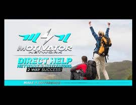 #51 for Design a Banner - Motivator Network by jamiu4luv