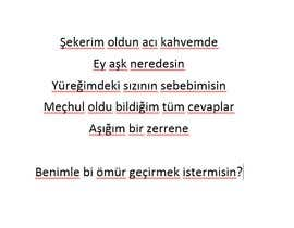#15 cho Write small Turkish poem. bởi kayseriliceo