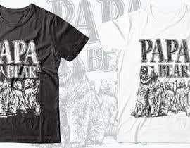 #41 for Pretty Basic Papa Bear T-shirt af RibonEliass