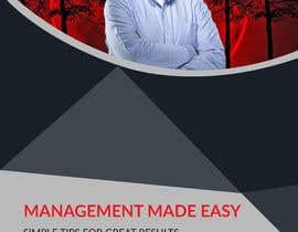 #25 dla Design a cover for a book about management tips przez Akheruzzaman2222