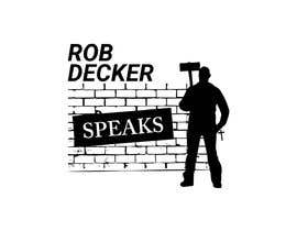 #12 for Design a Logo (Rob Decker Speaks) by newlancer71