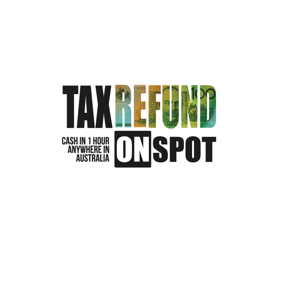 Proposition n°150 du concours Logo Design for Tax Refund On Spot
