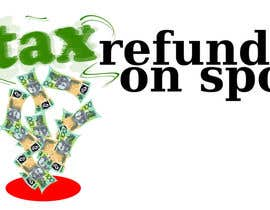 #54 para Logo Design for Tax Refund On Spot por shaynefly