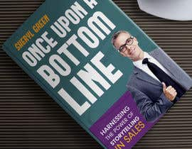 #21 for Book Cover - Once Upon a Bottom Line by syedanooshxaidi9