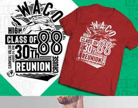 nº 34 pour T-Shirt Design for Waco High Class of 88 30th Class Reunion Cruise par Tonmoydedesigner