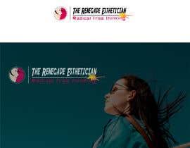 """#112 cho Design a Logo for """"The Renegade Esthetician"""" bởi saifsg420"""