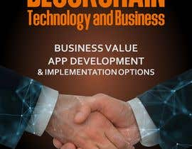josepave72 tarafından Create a Front Book Cover Image about Blockchain Technology & Business için no 29