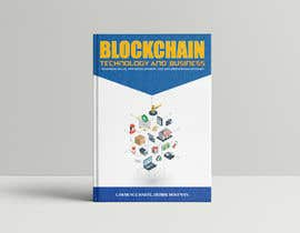 #61 for Create a Front Book Cover Image about Blockchain Technology & Business af mdfirozahamed