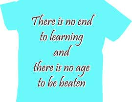 rehanaakter895 tarafından write funny t-shirt sayings için no 44