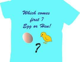 rehanaakter895 tarafından write funny t-shirt sayings için no 45