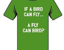 isazajoe tarafından write funny t-shirt sayings için no 34