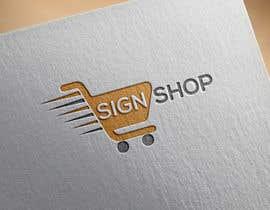 #186 cho logo - SIGN SHOP bởi Rabiulalam199850