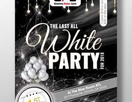#31 pentru Design a Flyer all white party ATL de către thenurdesigns