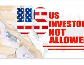 #25 для US Investors Not Allowed від ifreelancerrakib