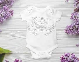 #59 untuk Diseño para un body de bebé oleh Marcoslanister