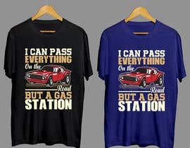 #12 for I Can Pass Everything But A Gas Station Tee Shirt by rony333