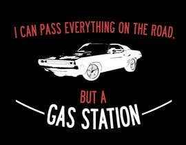 #2 for I Can Pass Everything But A Gas Station Tee Shirt by tenragas