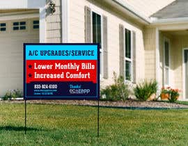 #28 for Yard Sign Design for HVAC - for Customer front yard by talk2anilava