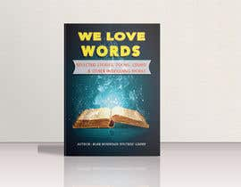 #7 for Book cover for We Love Words by Blue Mountain Writers' Group by shornaa2006