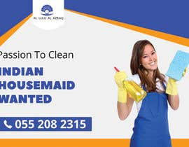 #12 untuk Advertisement for FB to hire Indian Housemaid oleh saifulisaif22