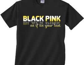 #51 για Blackpink (KPOP) Tshirt Design από mumin007