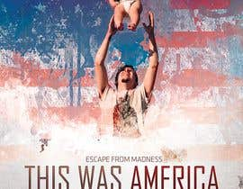 #1 untuk THIS IS AMERICA - FEATURE FILM POSTER oleh Stefan2iggy