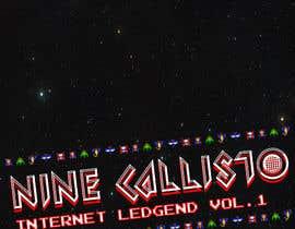 """nº 5 pour CD/Mixtape cover for Nine Callisto's new project """"Internet Legend Vol. 1"""" par EnviroRewards"""
