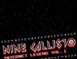 """nº 18 pour CD/Mixtape cover for Nine Callisto's new project """"Internet Legend Vol. 1"""" par EnviroRewards"""
