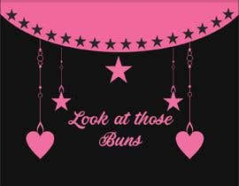 "#4 for I need a dessert label created really girly at bottom saying "" look at those Buns"" please add hearts and stars or whatever comes to your mind really girly and pink and black by abdulrafay8999"