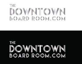 "#4 for Need Crisp/Clean Business logo designed for cleint ""The Downtown Board Room"" by mamun25g"