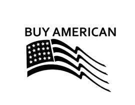 """Nro 220 kilpailuun Design """"Buy American"""" Logo käyttäjältä rifat007r"""