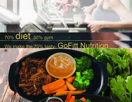 #30 untuk Poster design for Healthy meal Prep called 'GoFiit Nutrition' £10 per poster between 2-5 required maybe more oleh innovativesky