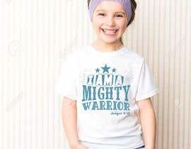 #48 for I am a Mighty Warrior - GIRLS Tshirt by feramahateasril