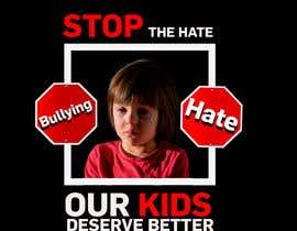 #20 untuk Stop the hate oleh EfraimVF