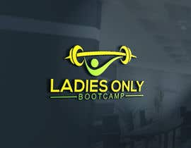 """nº 54 pour I need a logo designed for a all ladies fitness BootCamp class that we offer at our training facility """" Ladies Only BootCamp """" par sumon7it"""