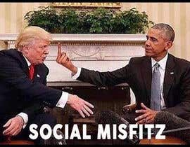 """#4 para Add Social Misfitz to the president image. Delete """"We are all scum bags on second image"""" Add """"Scum Bags"""" por fiq5a69f88015841"""