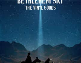 #26 for Design cover artwork for original Christmas song - Bethlehem Sky af graphictionaryy