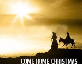 #14 untuk Design cover artwork for original Christmas song: Come Home Christmas oleh graphictionaryy