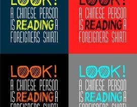 Nro 30 kilpailuun Design a T-Shirt for DTF in China käyttäjältä FredrikWei