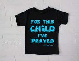 "#38 untuk ""For This Child I've Prayed - 1 Samuel 1:27"" oleh ConceptGRAPHIC"