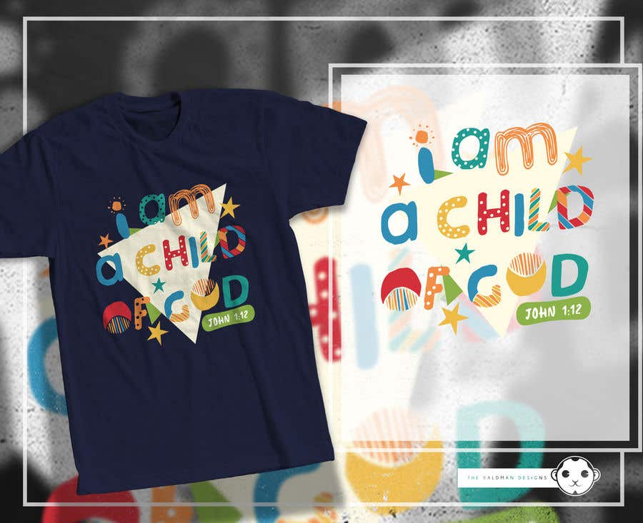 "Penyertaan Peraduan #34 untuk ""I am a Child of God - John 1:12"" - Tshirt Design for Baby, Toddlers, Little Boy and Little Girl"