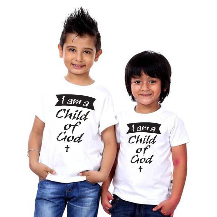 "Penyertaan Peraduan #18 untuk ""I am a Child of God - John 1:12"" - Tshirt Design for Baby, Toddlers, Little Boy and Little Girl"