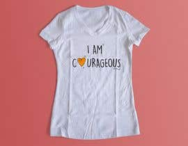 "#7 for ""I am Courageous. Deut 31:6"" - GIRLS Tshirt Design af joseveryday"