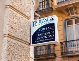 Nro 701 kilpailuun Create a Professional Real Estate Sign käyttäjältä miraz1971