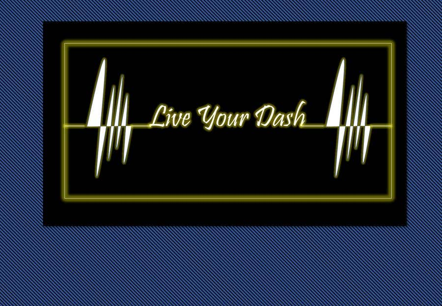 "Конкурсная заявка №74 для Painting/design that captures the meaning of ""Live your dash"""