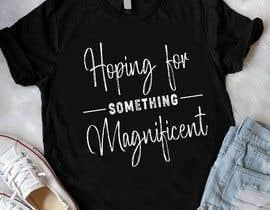 nº 32 pour Feminine Text Base T shirt design using Brush Script Fonts (long term/on going basis) par Sourov75